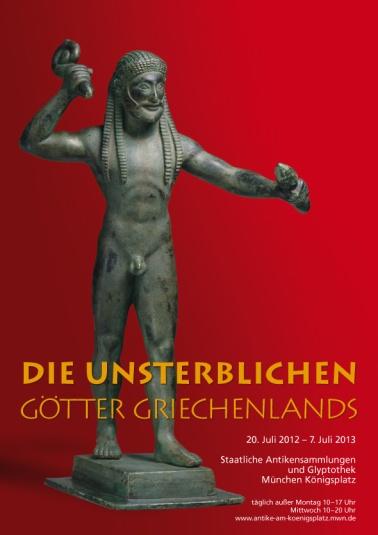 """""""Die Unsterblichen. Götter Griechenlands"""" 20.07.2012 - 19.01.2014 Staatliche Antikensammlungen, Munich"""